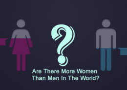 Is It True there are More Women Than Men In The World?