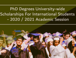 PhD Degrees University-wide Scholarships For International Students – 2020 / 2021 Academic Session