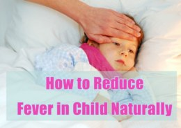 How To Reduce A Fever In Children Naturally While Staying At Home